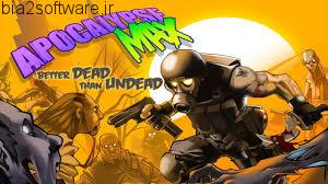 Apocalypse Max Better Dead Than Undead