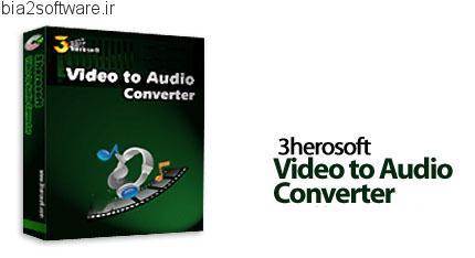 3herosoft Video to Audio Converter v3.5.2.0830 مبدل ویدئویی به صوتی