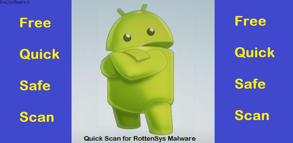 Quick Check for RottenSys, AsiaHitGroup, APT-C-23 v1.2.2 اپلیکیشن اسکن و شناسایی بدافزار اندروید