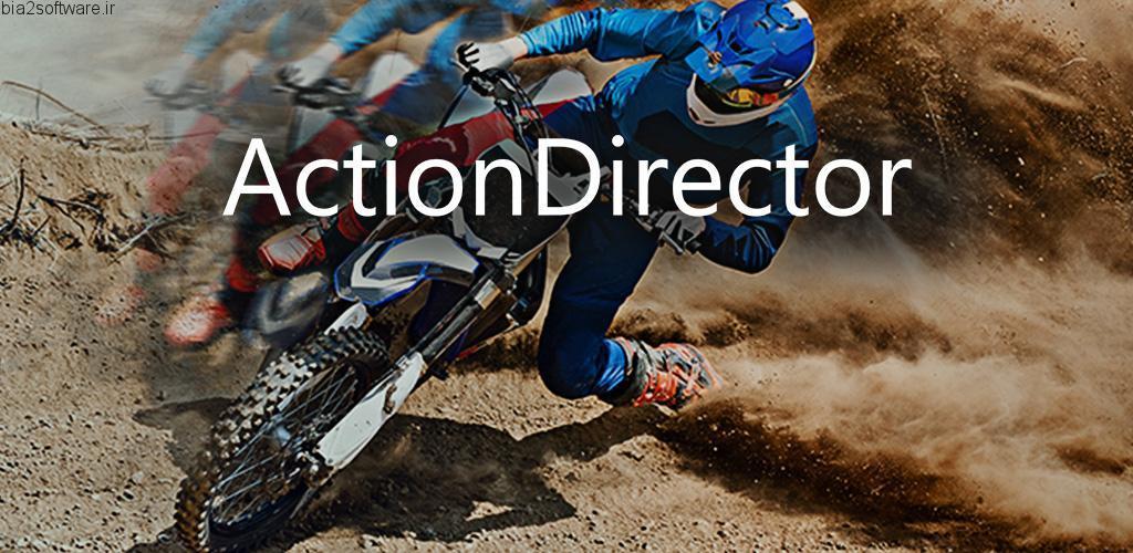 ActionDirector Video Editor v3.1.1 Unlocked اپلیکیشن ویرایش حرفه ای فایل های ویدئویی در اندروید