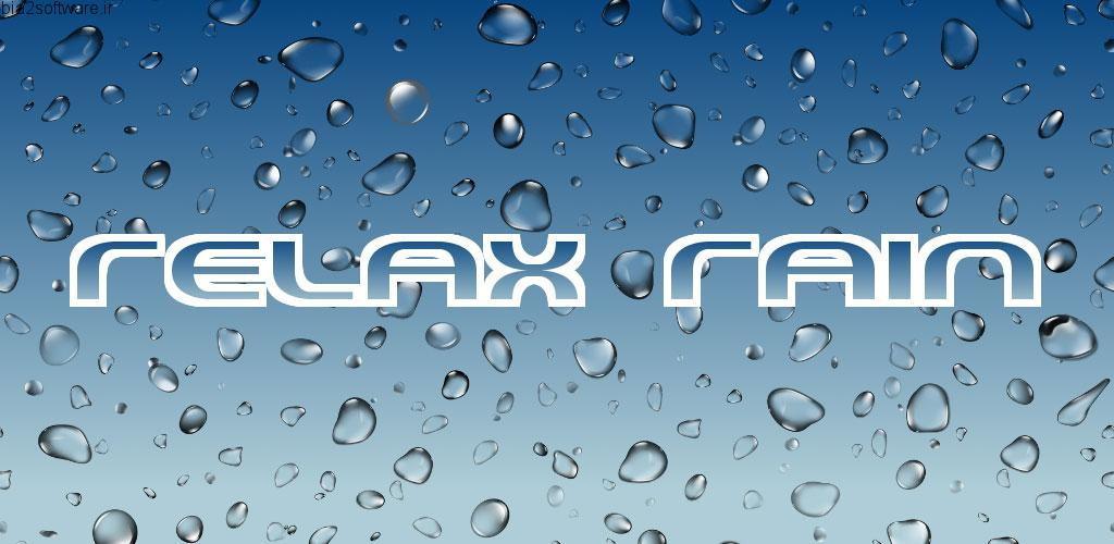 Relax Rain – Rain sounds v4.12.1 Premium اپلیکیشن مجموعه صدای آرام بخش باران اندروید