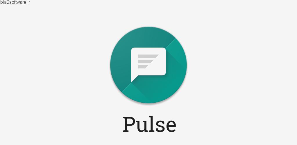Pulse SMS (Phone/Tablet/Web) v4.6.0.2369 Unlocked اپلیکیشن مدیریت پیام کوتاه حرفه ای اندروید