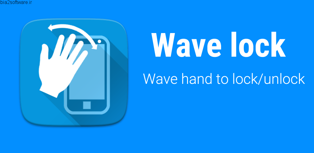 Wave to Unlock and Lock Full v1.9.0.4 Premium اپلیکیشن قفل صفحه هوشمند اندروید
