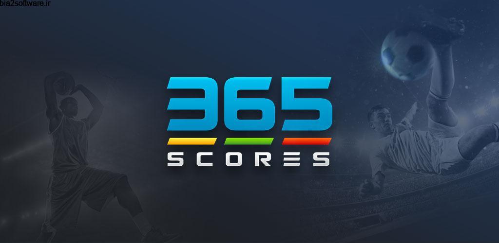 365Scores: Sports Scores Live 6.7.7 اپلیکیشن نتایج مسابقات ورزشی اندروید