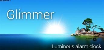 Glimmer (luminous alarm clock) v2.0.32 اپلیکیشن آلارم هوشمند و فوق العاده اندروید