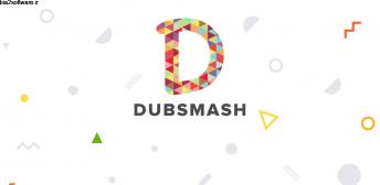 Dubsmash v4.29.2 Mod اپلیکیشن عالی ساخت ویدئوهای داب اسمش اندروید