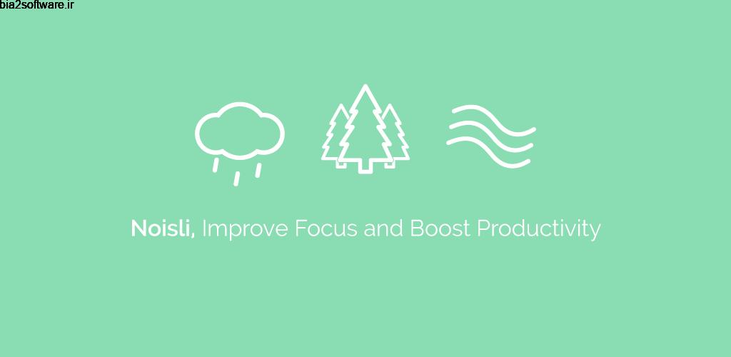 Noisli 1.1.2 اپلیکیشن افزایش تمرکز و بالا بردن آرامش مخصوص اندروید