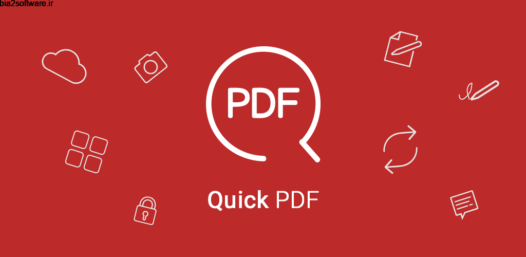 Quick PDF – Scan, Edit, View, Fill, Sign, Convert Premium 6.5.844 اسکن و ویرایش فایل ها پی دی اف مخصوص اندروید !