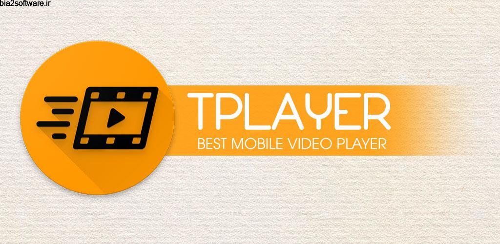 TPlayer – All Format Video Player 4.7 پخش کننده ویدئویی ساده و پر امکانات اندروید !