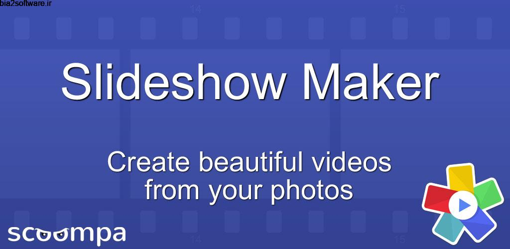 Slideshow Maker Premium 26.7 ساخت اسلایدشو اندروید