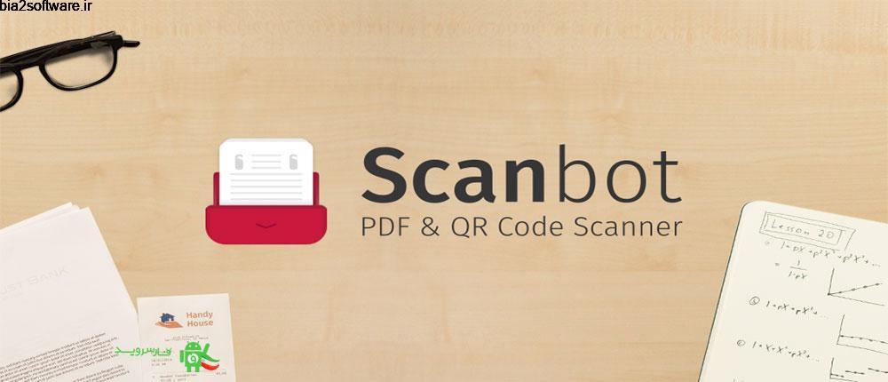 Scanbot Pro 7.5.20.272 برنامه کاربردی اسکن اسناد اندروید !