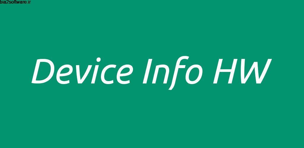 Device Info HW+ 4.25.0 نمایش اطلاعات سخت افزاری اندروید !