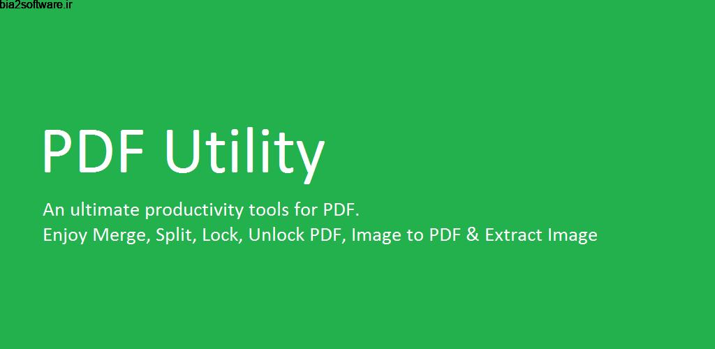PDF Utility Full 1.4.4 مجموعه ابزار پی دی اف اندروید !
