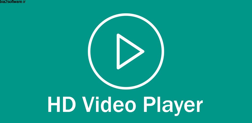 Video Player All Format – HD Video Player 1.4 پخش کننده ویدئو اچ دی و سریع اندروید !