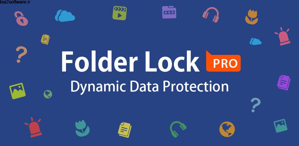Folder Lock Pro 2.4.6 اپلیکیشن قدرتمند محافظت از برنامه ها، تصاویر، ویدئو ها و اطلاعات مهم دیگر مخصوص اندروید