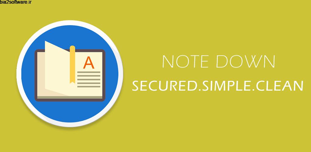 Note Down 1.0 یادداشت برداری ساده و عالی اندروید