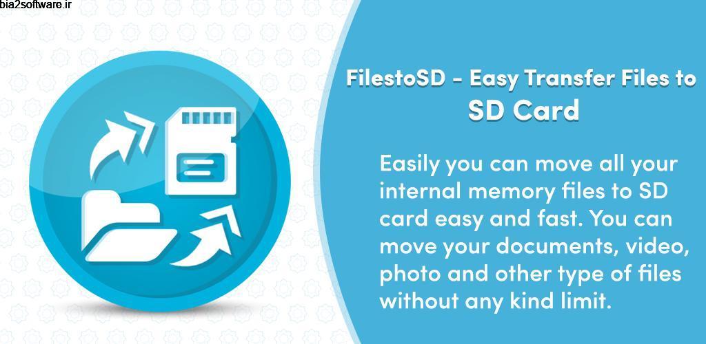 FilestoSD – Easy Transfer Files to SD Card 1.0 انتقال اطلاعات به اس دی کارت اندروید !