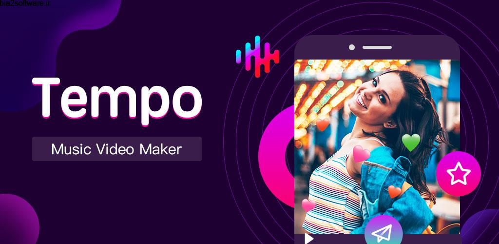 Tempo – Music Video Editor with Effects VIP 1.1.8 ساخت موزیک ویدئو مخصوص اندروید