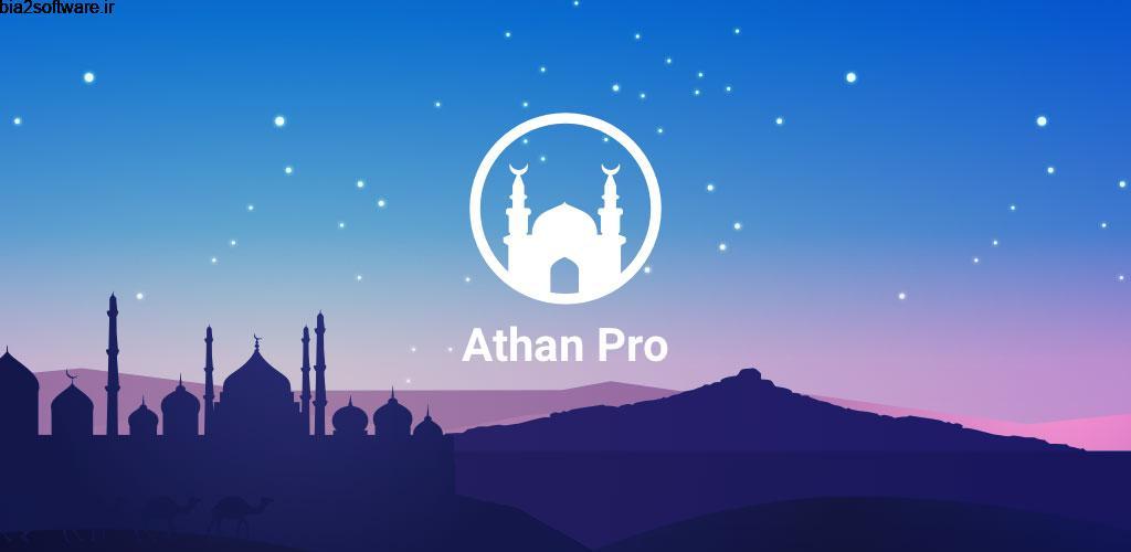 Athan Pro Muslim: Prayer Times 3.0.32 مذهبی و اوقات شرعی کامل اندروید