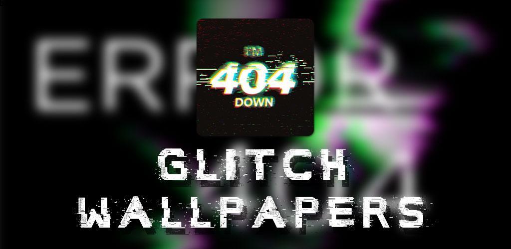 Glitch Wallpapers (Glitch Backgrounds) 2.0 مجموعه تصاویر زمینه مبهم اندروید!