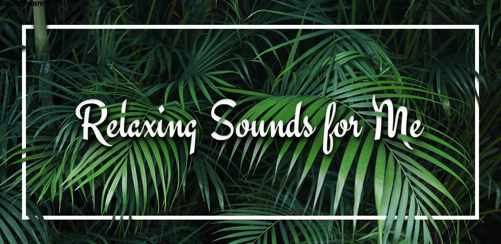 Relaxing Sounds of Nature 1.3 صدا ها طبیعی آرام بخش اندروید