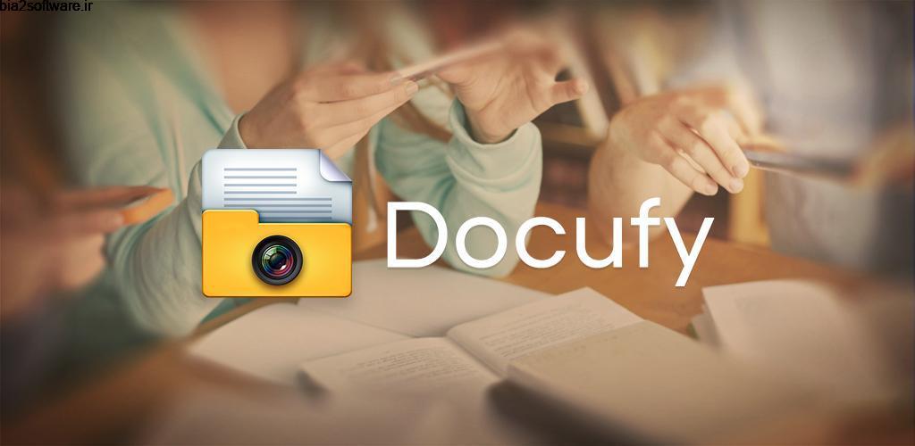 Docufy Premium 11.0.1.20180418 اسکنر اندروید