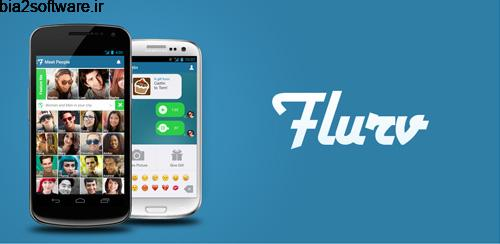 چت با امکانات متعدد Flurv – Meet, Chat, Friend 6.11.0