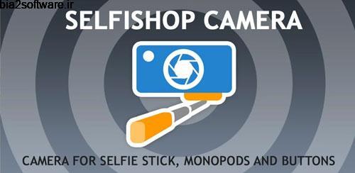 SelfiShop Camera ADVANCED v2.86 دوربین سلفی اندروید