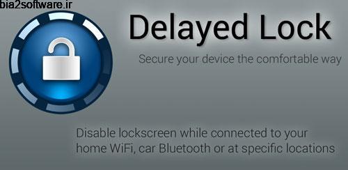 Delayed Lock FULL v3.9.6 قفل هوشمند صفحه اندروید