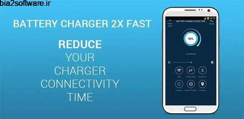 Battery Charge 2X Fast Pro v1.0.2 شارژ سریع باتری اندروید