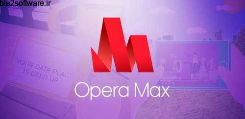 Opera Max – Data manager v3.0.32 کاهش و مدیریت مصرف اینترنت