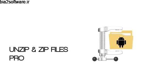 کار با فایل های زیپ UNZIP & ZIP – FILE EXPLORER PRO 6.1.0