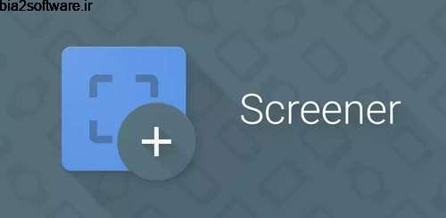 Screener v2.2 اسکرین شات اندروید