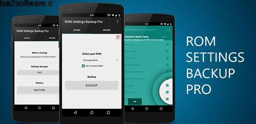 ROM Settings Backup Pro v2.45 گرفتن بک آپ از تنظیمات رام