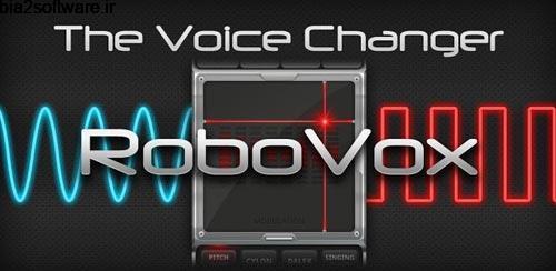 RoboVox Voice Changer Pro v1.8.4 تغییر صدا اندروید