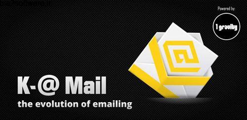 K-@ Mail Pro – Email App v1.12 مدیریت ایمیل اندروید