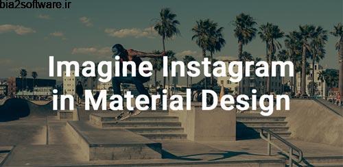 Imagine for Instagram v3.5.1 اینستاگرام برای تبلت