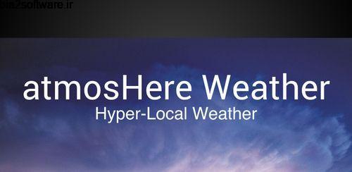 atmosHere Weather v2.4.3 پیش بینی آب و هوای اتمسفر اندروید