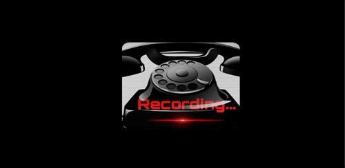 Real Call Recorder v12.5 ضبط مکالمه گوشی در اندروید