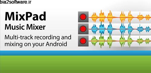 MixPad Master's Edition v3.84 میکسر برای اندروید