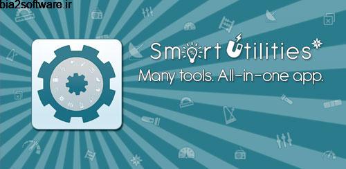 Smart Utilities v4.8 ابزارهای کاربردی هوشمند