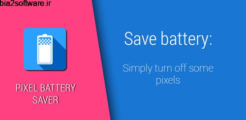 Pixel OFF Save Battery AMOLED v3.0.2 کاهش مصرف باتری اندروید