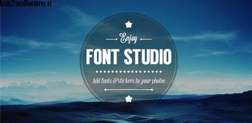 Font Studio 3.0.2 افزودن متن به تصاویر اندروید