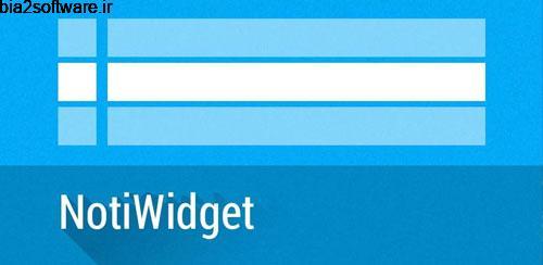 NotiWidget – Notifications v1.0.10 ویجت نوتیفیکیشن اندروید