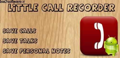 Little Call Recorder v1.0.10 ضبط مکالمه اندروید