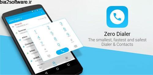 ZERO Dialer & Contacts 1.0 مدیریت مخاطبین و شماره های اندروید