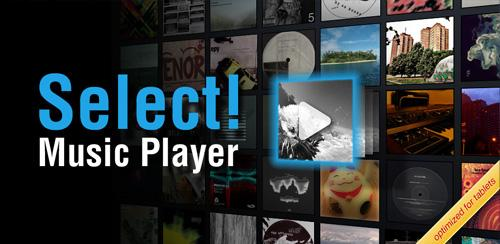 Select! Music Player Pro v1.3.5 موزیک پلیر اندروید