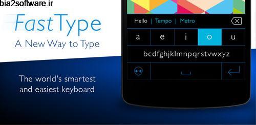 Fast Type Keyboard v1.2.7.1 کیبورد تایپ سریع اندروید