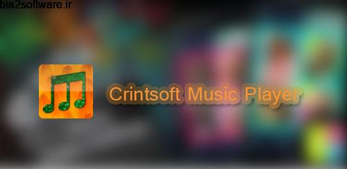 Crintsoft Music Player v1.0.18 موزیک پلیر برای اندروید