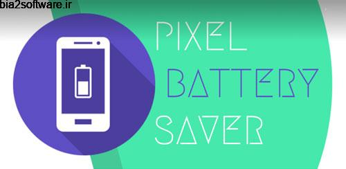 Pixel Battery Saver 1.4.5 کاهش مصرف باتری اندروید